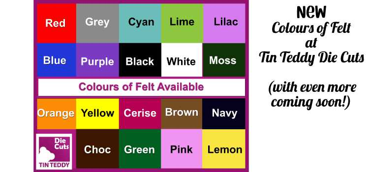 New Felt Colours at Tin Teddy Die Cuts – With More to Come Soon!