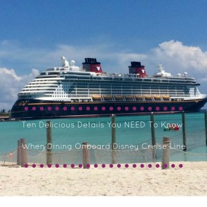 Disney Cruise Line Dining