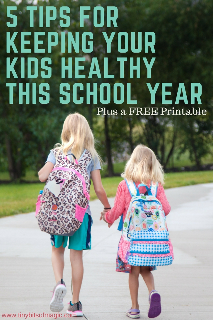 Tiny Bits of Magic's best tips for keeping kids healthy this school year
