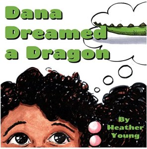 Book Cover: Dana Dreamed a Dragon
