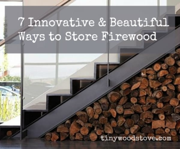 7 Innovative & Beautiful Ways to Store Firewood