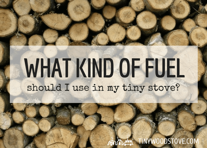 FUEL FOR TINY STOVES