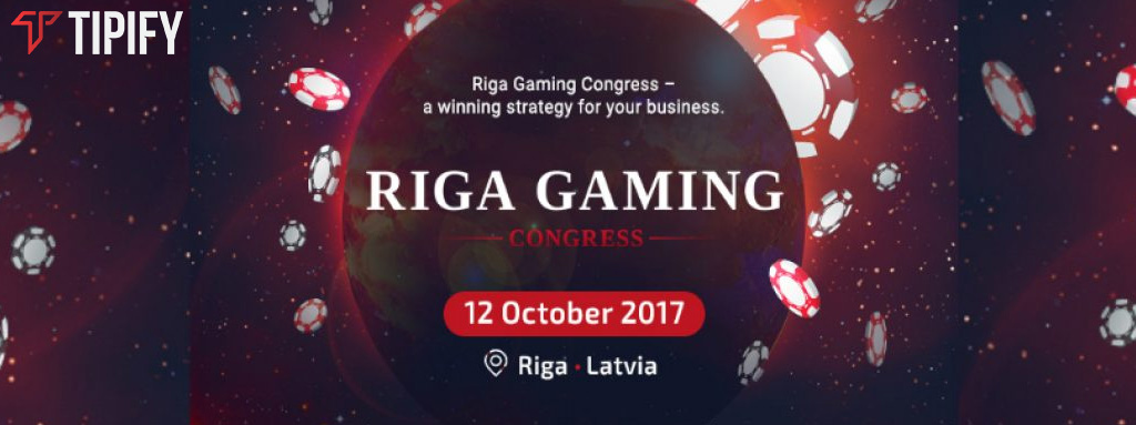A Sneak Peek At The Riga Gaming Congress 2017 - Tipify