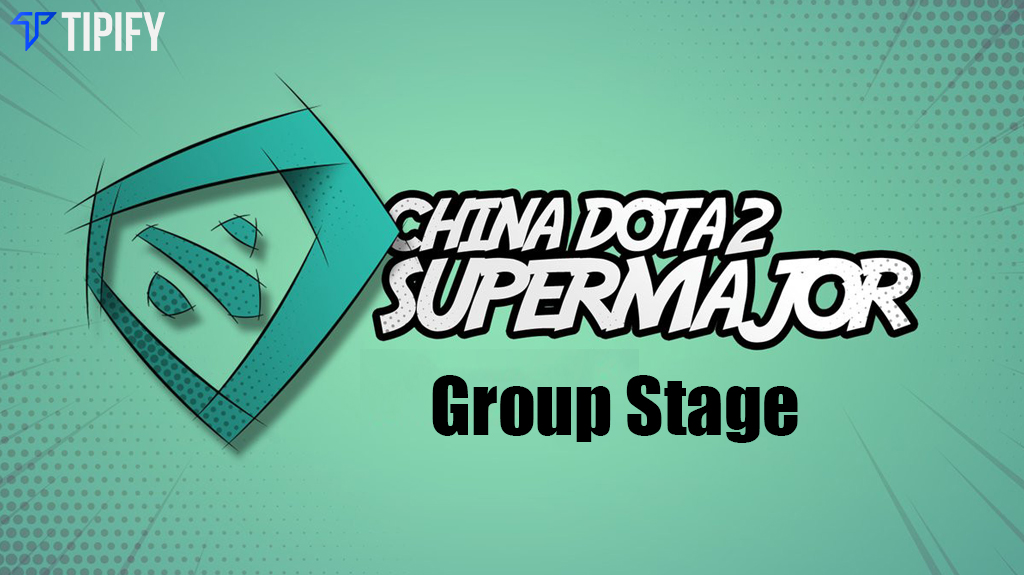 China Dota 2 Supermajor Group Stage Overview - Tipify
