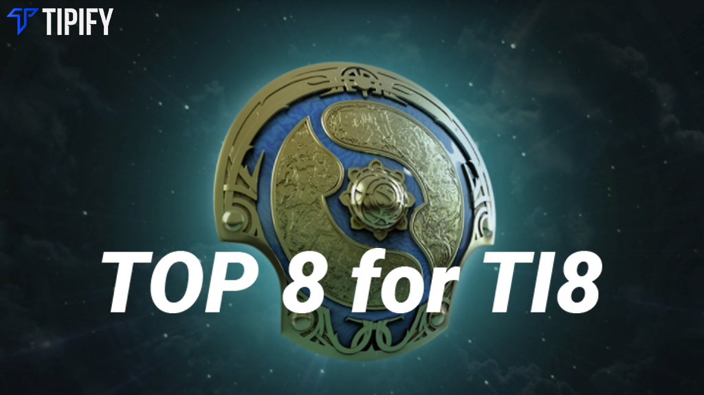 Eight Teams Are Now Locked In For The International 8 - Tipify