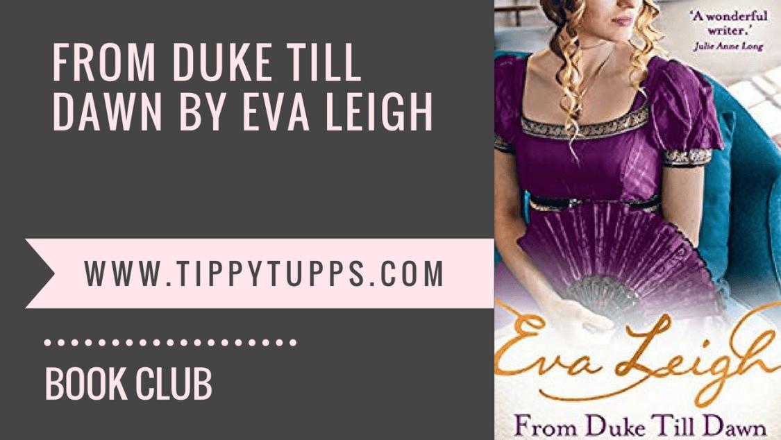 Book Review - From Duke till Dawn by Eva Leigh