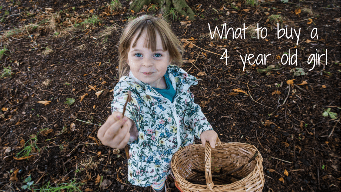 What to buy a 4 year old girl - blog post header