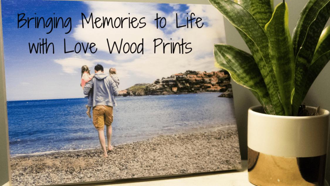 Bringing Memories to Life with Love Wood Prints - blog post header