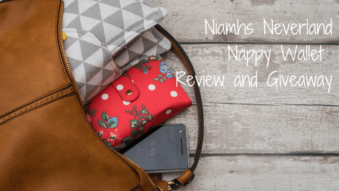 Niamhs Neverland Nappy Wallet - Review and Giveaway - blog post header
