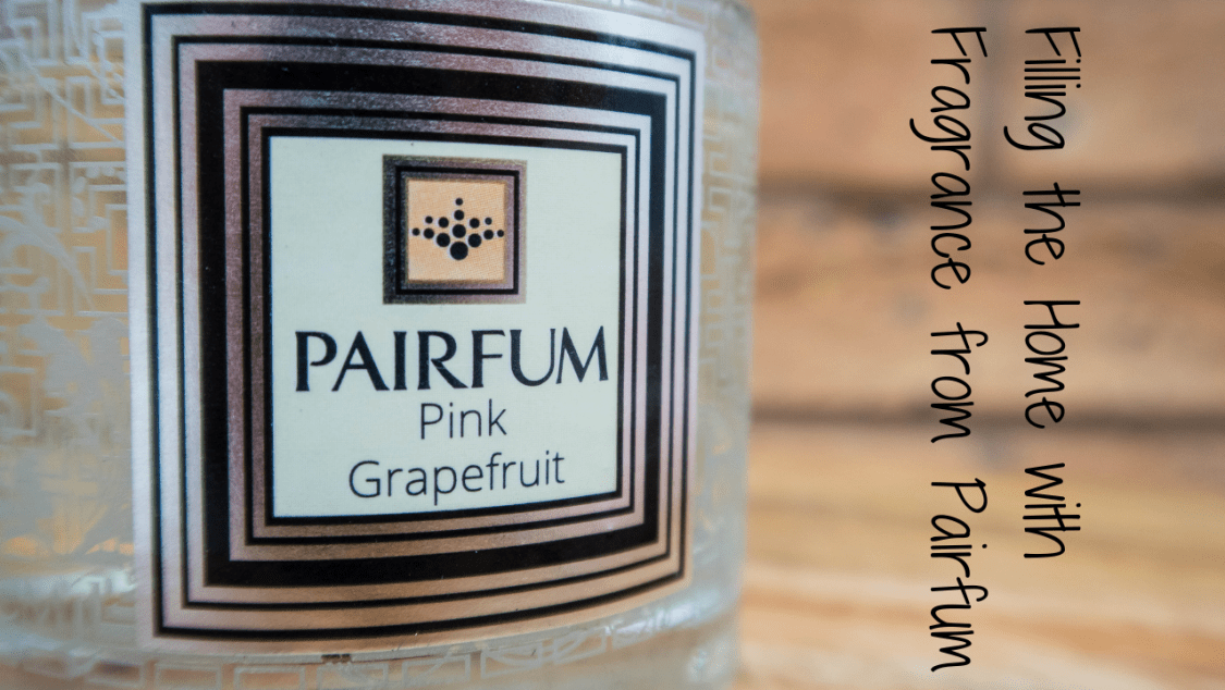 Filling the Home with Fragrance from Pairfum - blog post header