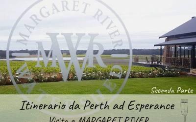 Itinerario da Perth a Esperance #2: visita a MARGARET RIVER