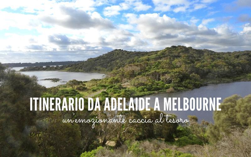 ITINERARIO da Adelaide a Melbourne, un'emozionante caccia al tesoro