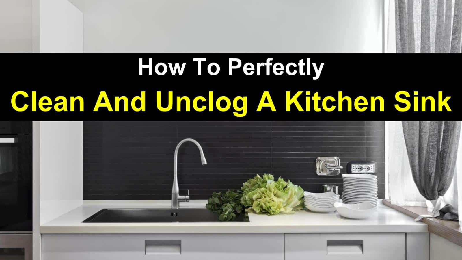 unclog clean a kitchen sink