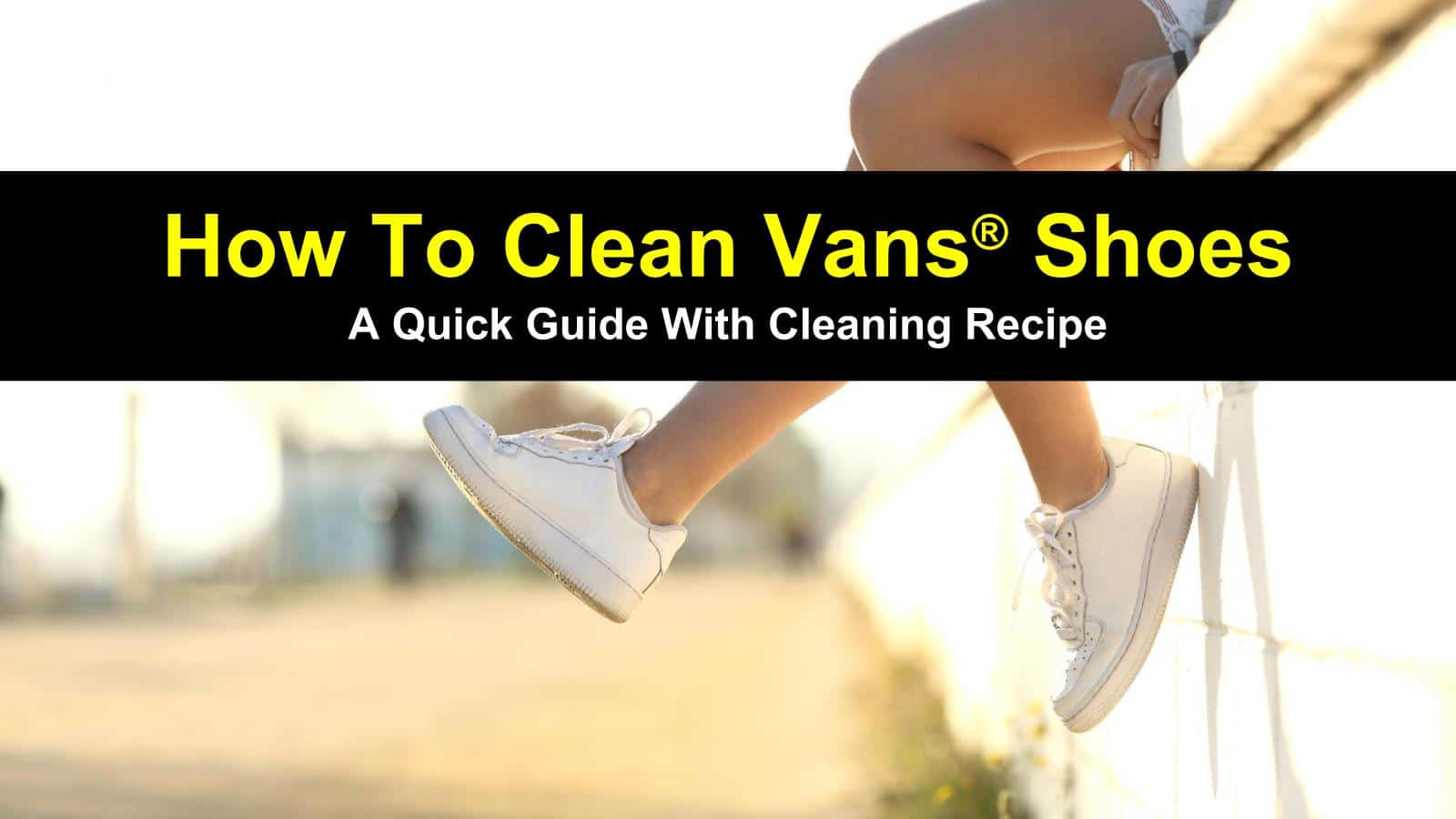 How To Clean Vans Shoes