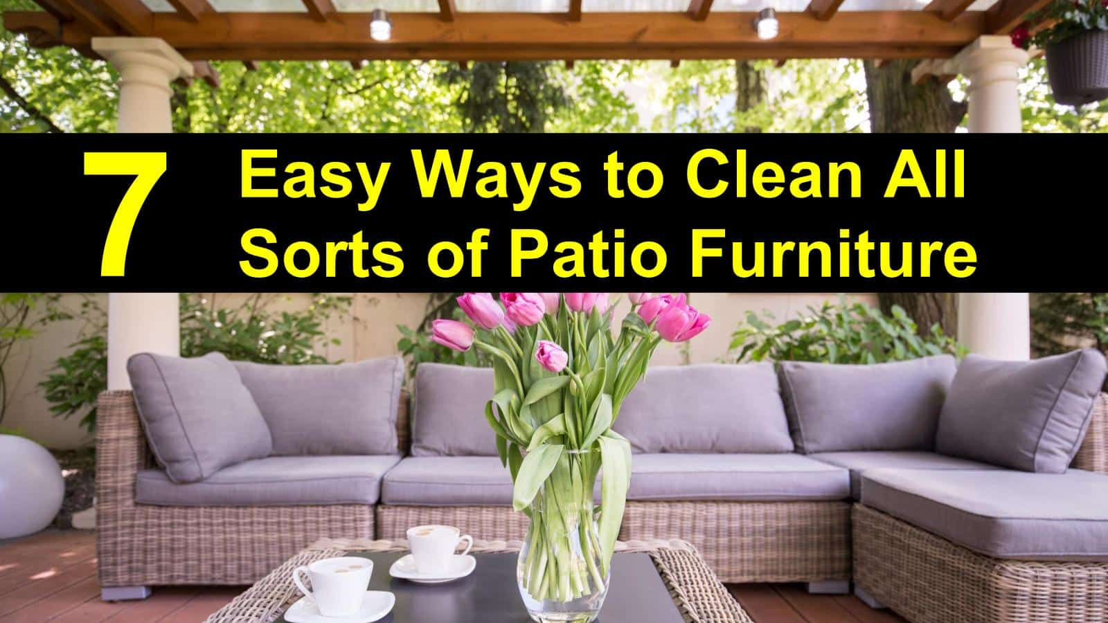 7 easy ways to clean outdoor furniture