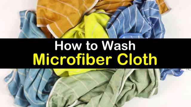 18+ Smart Ways to Wash Microfiber Cloth So It Still Works