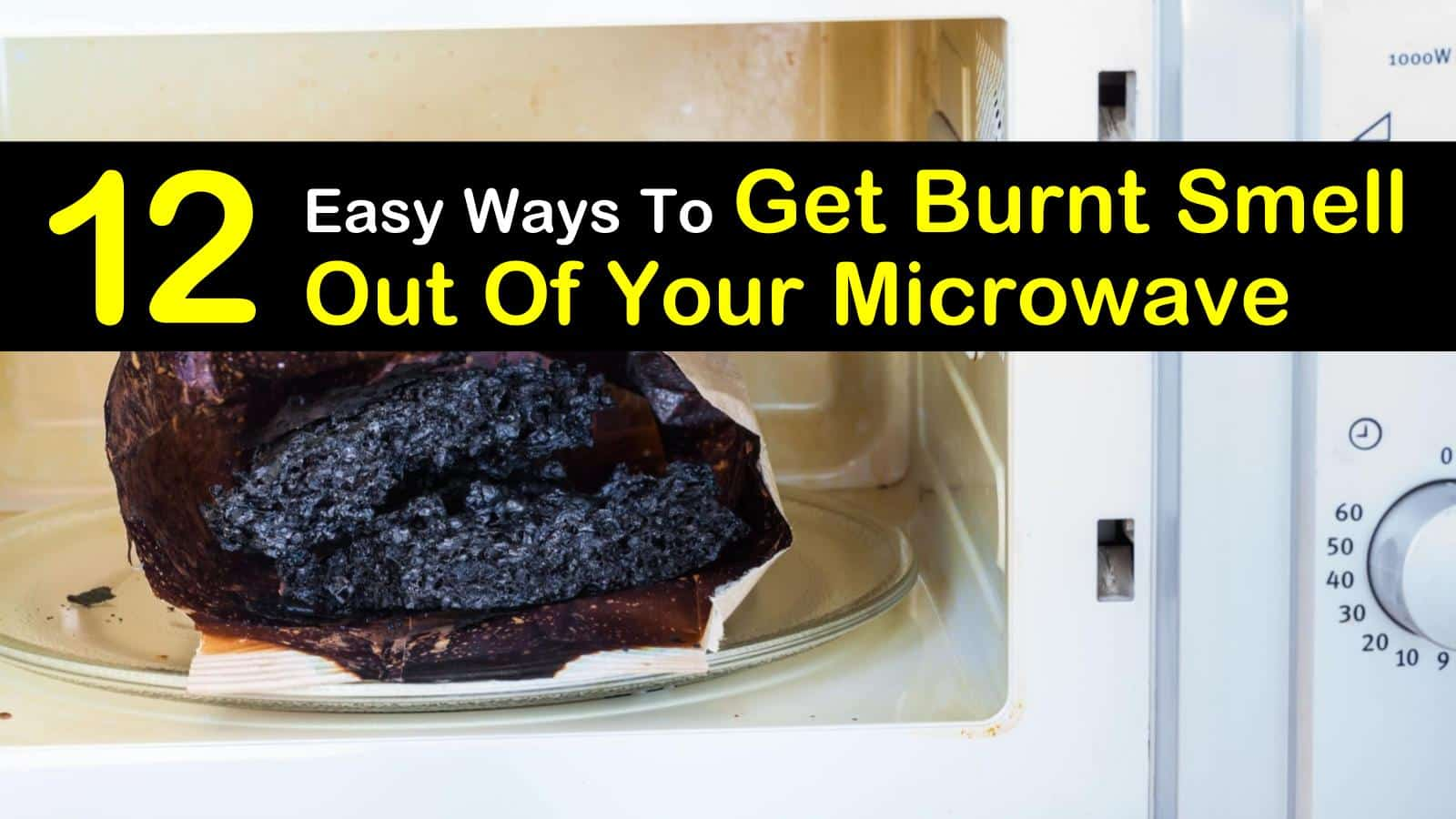 get burnt smell out of your microwave