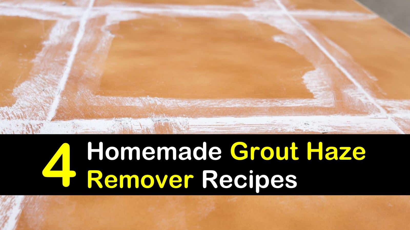 4 do it yourself grout haze remover recipes
