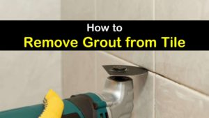 8 crafty ways to remove grout from tile