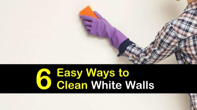 28 Easy Ways to Clean White Walls