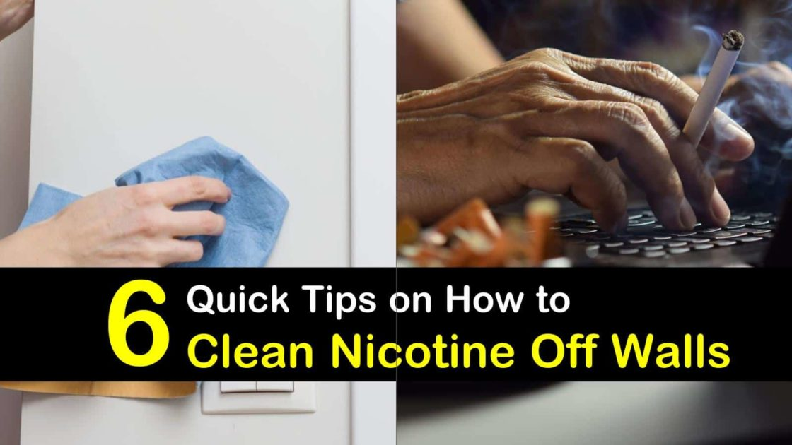 6 Quick Ways to Clean Nicotine Off Walls