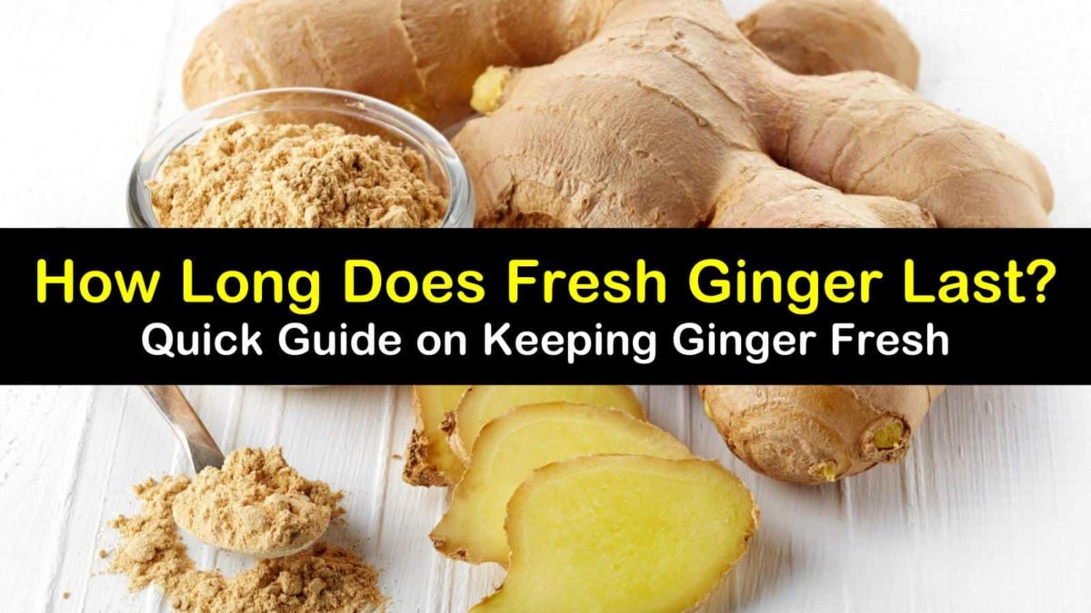 Quick Guide on How Long Does Fresh Ginger Last?