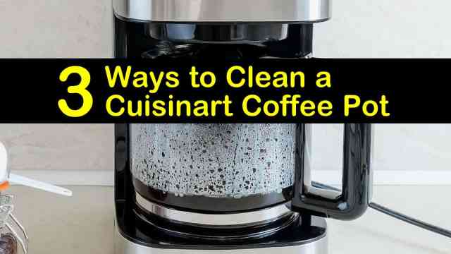 24 Easy Ways to Clean a Cuisinart Coffee Pot
