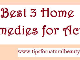 Best 3 home remedies for acne