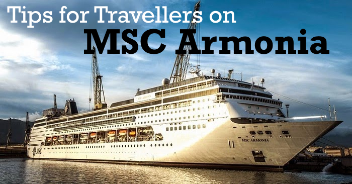Tips for Travellers MSC Armonia