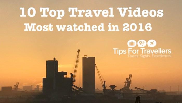 Top 10 Travel Videos 2016