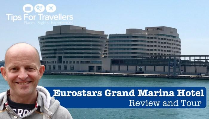 Eurostars Grand Marina Hotel Barcelona Video Tour and Review