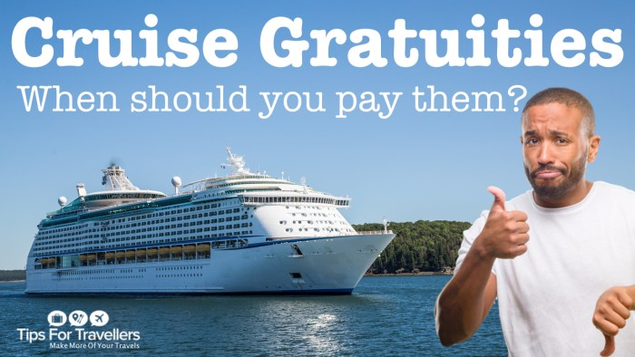 When Should You Pay Cruise Gratuities And When Not Tips For Travellers