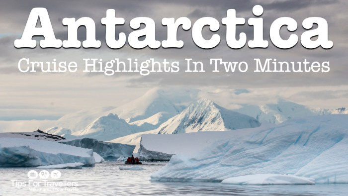 Antarctica Cruise Highlights