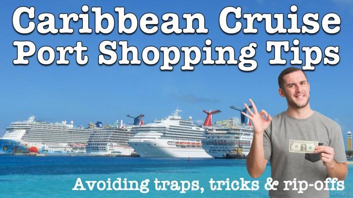Caribbean Cruise Port Shopping Tips
