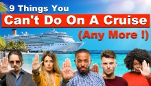 Things you cannot do on a cruise any more