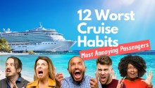 Bad Cruise Habits and Annoying Cruise Passengers