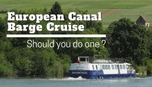 European Canal Barge Cruise