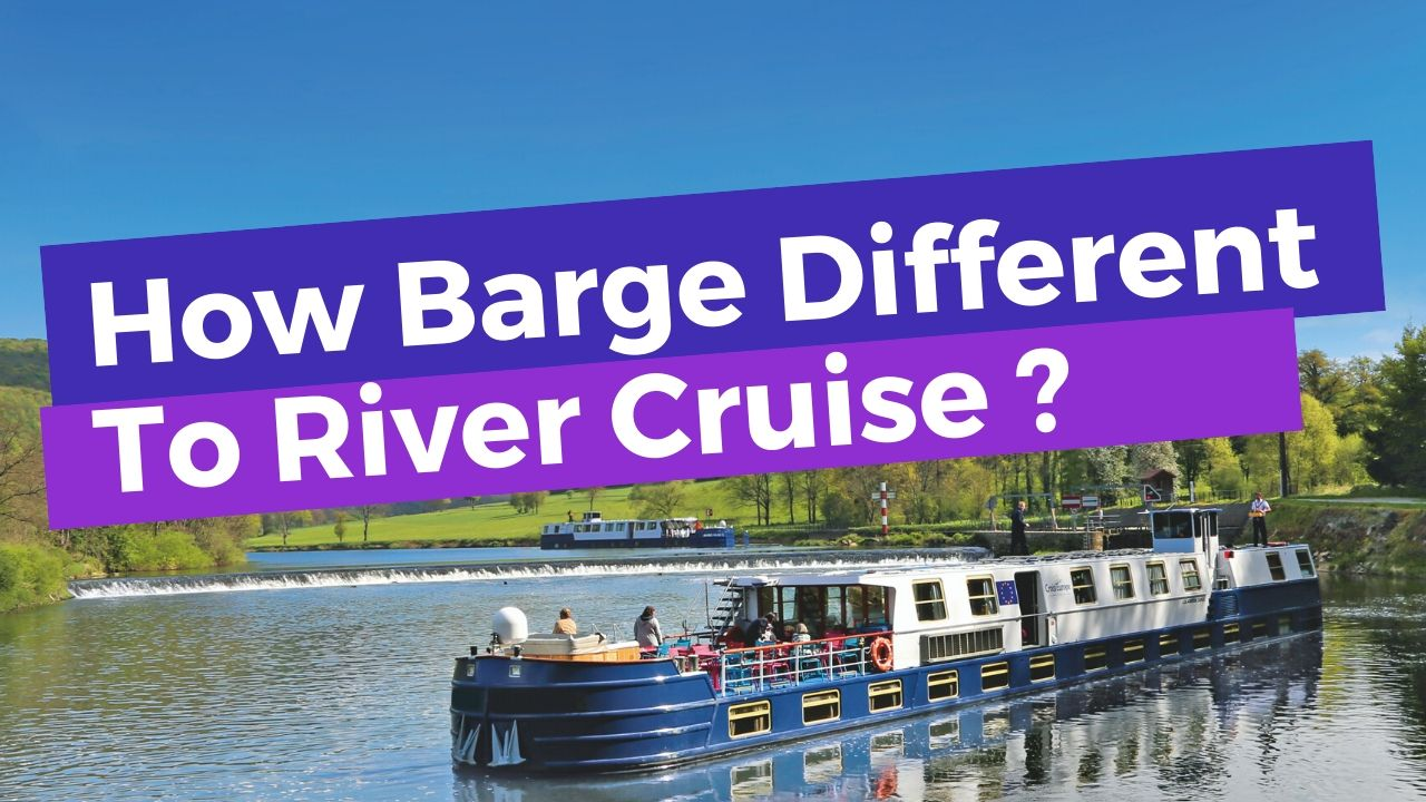 European River Cruises >> Differences Between A European River Cruise And A Barge