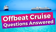offbeat cruise questions