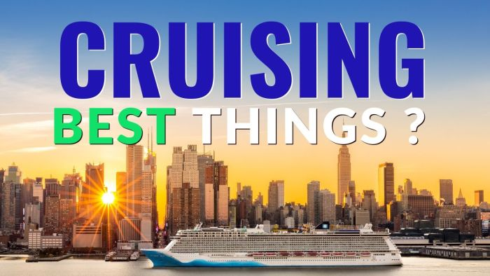 Best Things About cruising