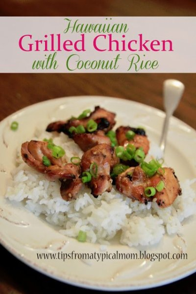 Grilled Hawaiian Chicken with Coconut Rice