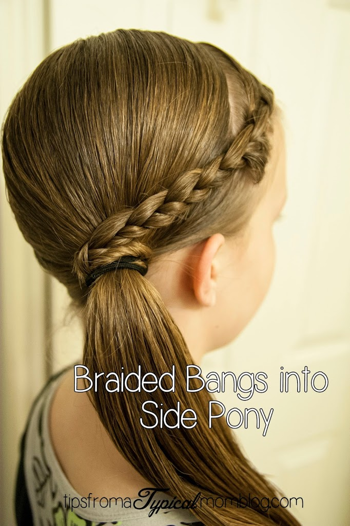 Tween Hair Dos Braided Bangs Into A Side Pony Tail