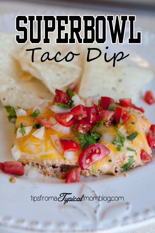 Superbowl Taco Dip for Cinco de Mayo