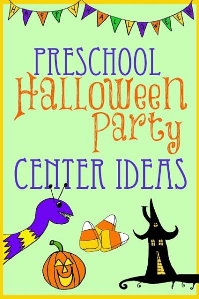 Halloween Party Center Ideas for Preschool/Kindergarten