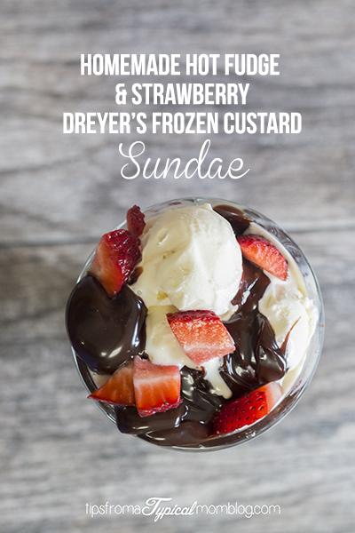 Homemade Hot Fudge and Strawberry Dreyer's Frozen Custard Sundae