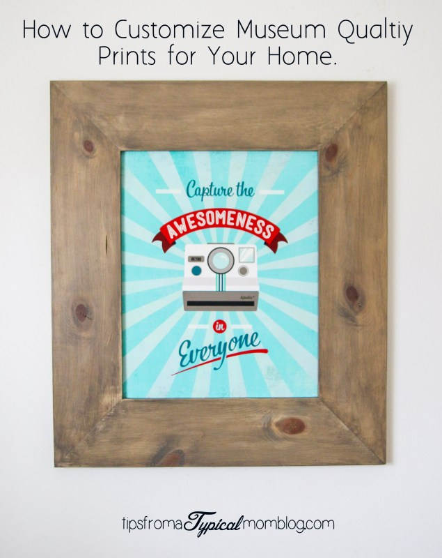 How to customize museum quality prints for your home