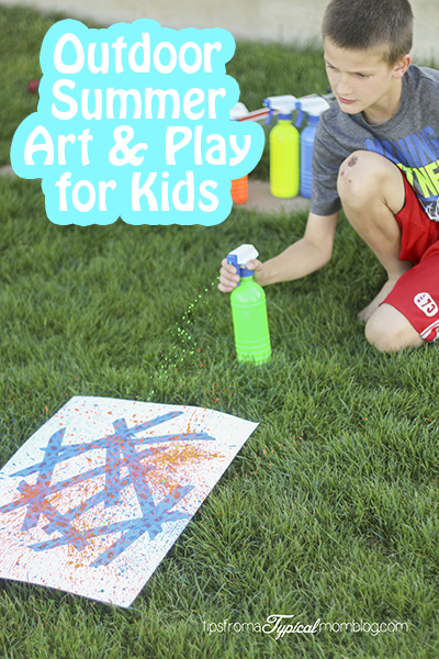 Outdoor Summer Art & Play Ideas for Kids