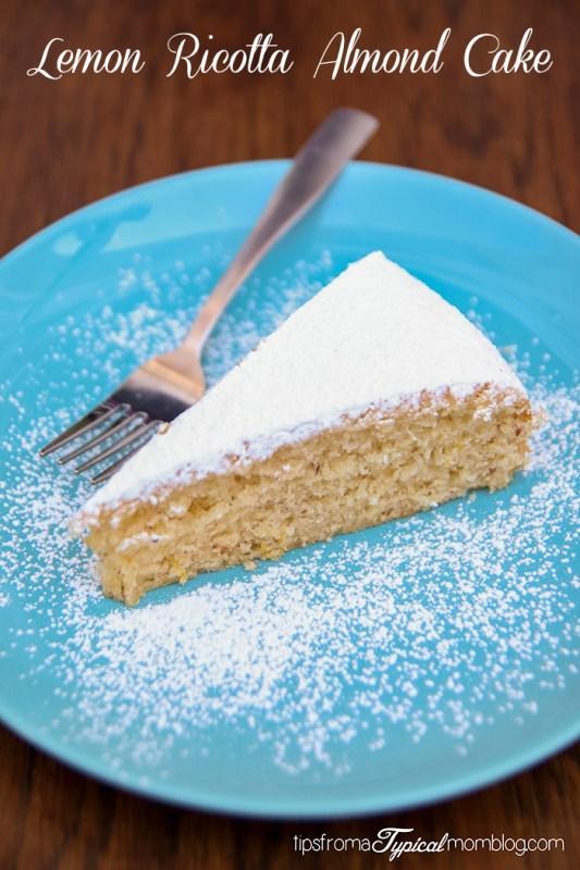 Lemon, Ricotta, and Almond Cake~ No Flour, Gluten Free