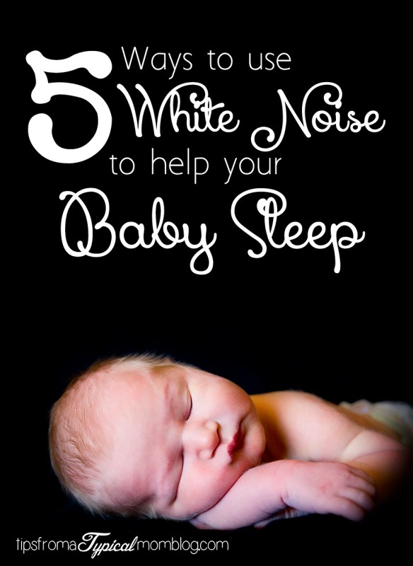 5 Ways To Use White Noise To Help Your Baby Sleep