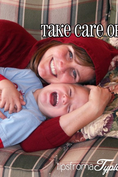 How to Take Care of Yourself- A Guide for Mommies